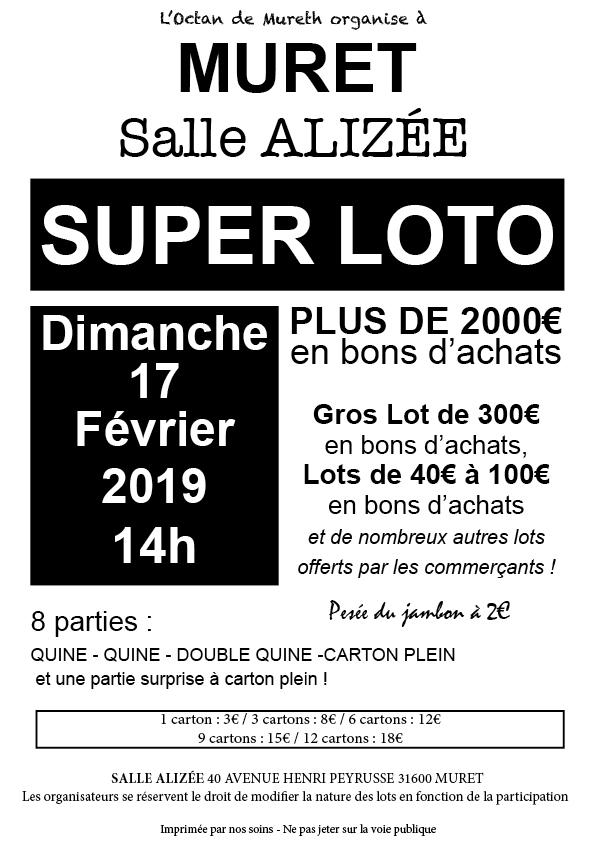 Dimanche 17 février 2019 à 14h00 : Super Loto de l'Octan à Muret salle Alyzée. Plus de 2000€ en bons d'achats. 8 parties : Quine - Quine - Double quine - Carton plein et une partie surprise à carton plein !!!